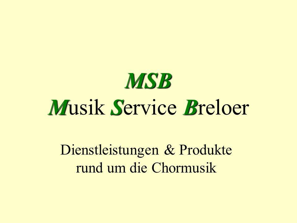 Unser Leistungsspektrum Chorleitung Chorberatung Internetservice Gesangsauftritte Chorkleidung Noten Instrumente Geschenkideen Urkunden