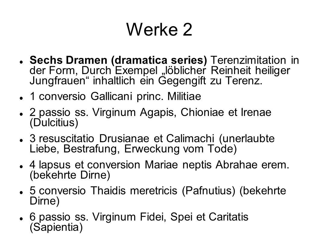 Werke 3 Zwei historische Epen 1 gesta Ottonis I.Hausgeschichte von Heinrich I.