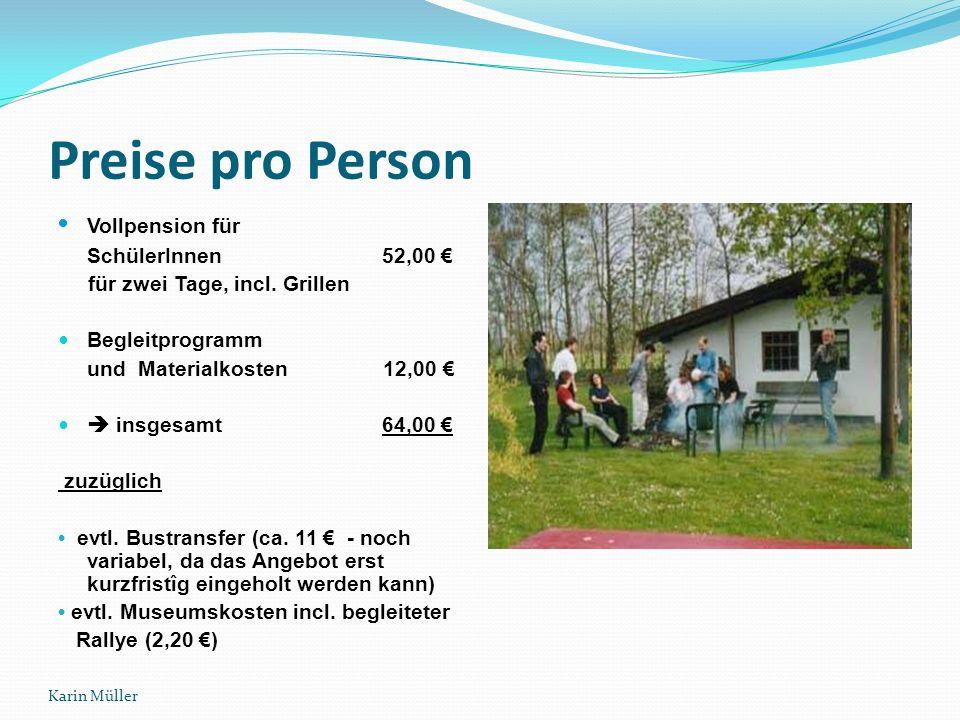 Karin Müller Umgang mit Müll Nordloh ist Getränke-Dosen- Freie-Zone und Müllvermeidungsgebiet Verzicht auf das Mitbringen eigener Getränke wird gewünscht sorgfältige Mülltrennung wird praktiziert