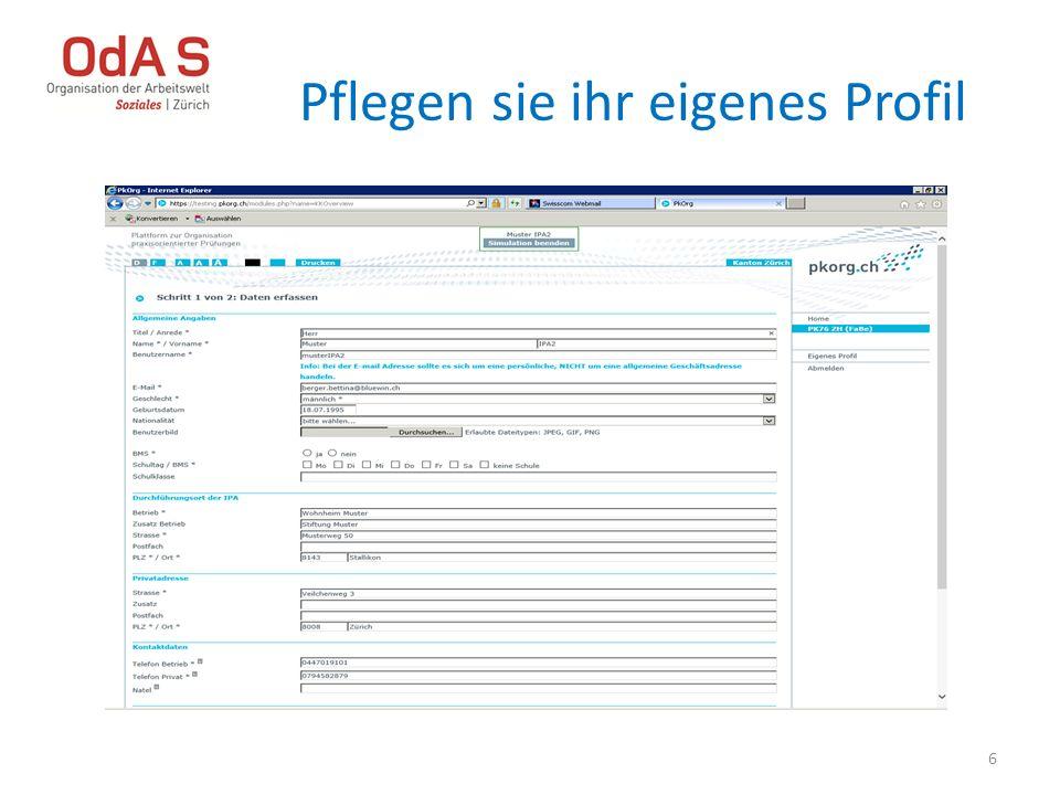 Funktionen Berufsbildnerin In der Anmeldung müssen folgende Informationen erfasst sein: -IPA-verantwortliche Fachkraft (betreut die IPA) -Region in welcher die IPA Durchgeführt wird -Durchführungsblock (Zeitraum) -Später nach Eingabe der Aufgaben: Signieren der Aufgabenstellung 7