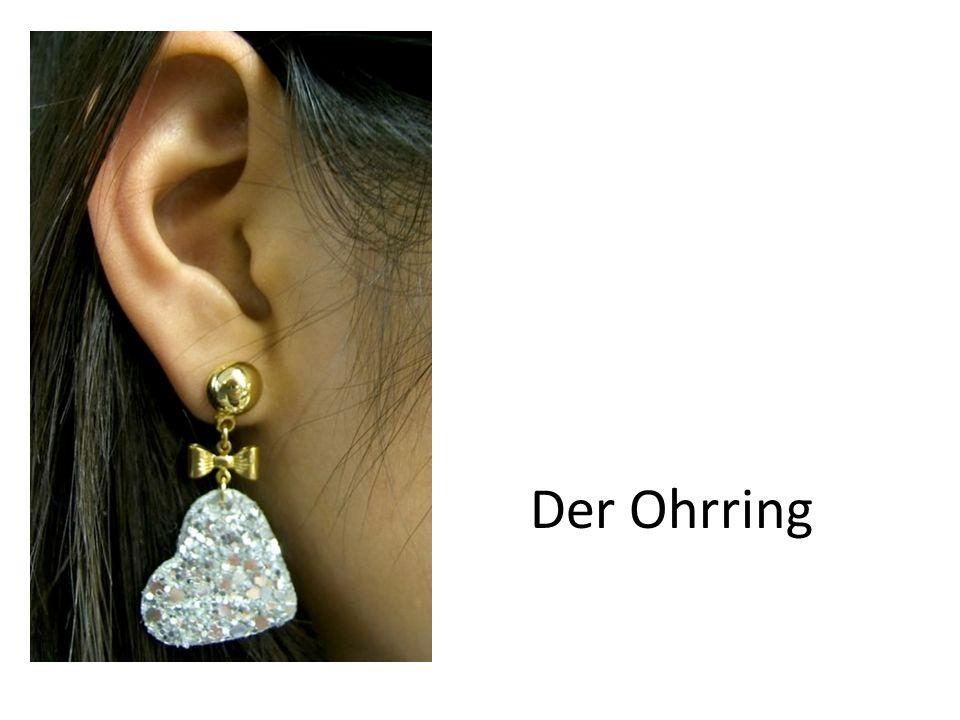 Die Ohrringe