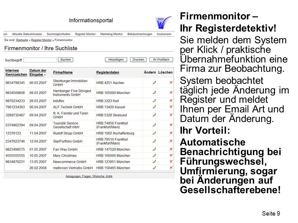 Seite 10 Firmenmonitor – Ihr Registerdetektiv.