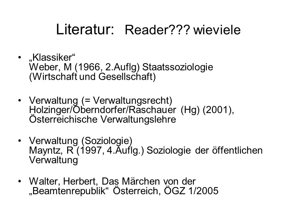 Literatur Peters/Pierre (2005) Introduction: The Role of Public Administration in Governing.