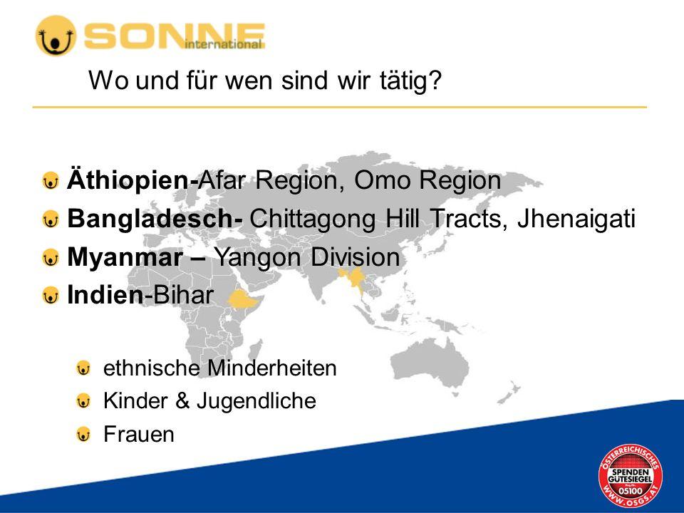 SONNE-Projektmitarbeiter In Äthiopien: > 100 Projektmitarbeiter In Bangladesch: > 45 In Burma: > 25 In Indien: >15