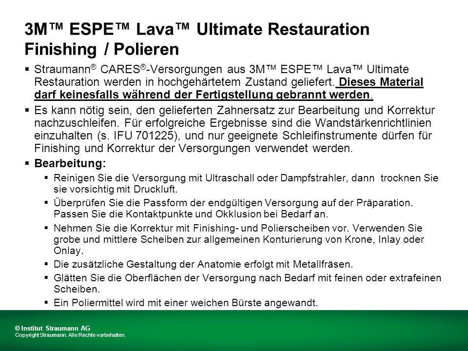 3M ESPE Lava Ultimate Restauration Empfohlene Schleif-/Polierinstrumente Empfohlene Schleif-/Polierinstrumente sind: 3M ESPE Sof-Lex Finishing- und Polierscheiben.