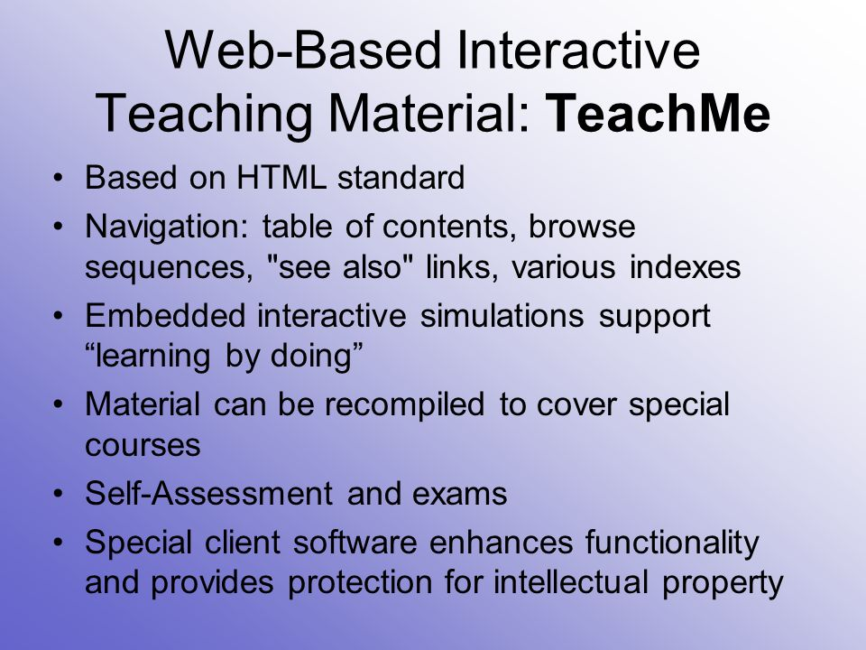 Web-Based Interactive Teaching Material Currently available products: