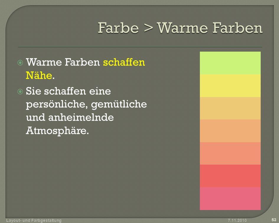 Kalte Farben schaffen Distanz.