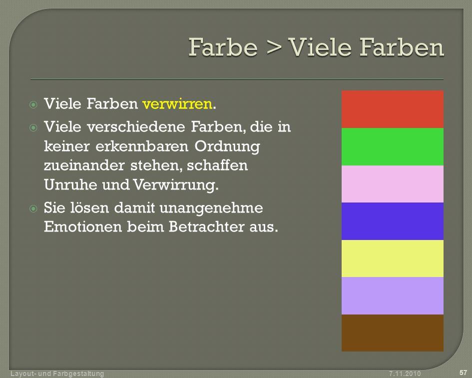 Komplementärkontrast Verwendung von Komplementärfarben - also Farben, die sich im Farbsechseck gegenüber stehen und sich zu unbunt ergänzen.