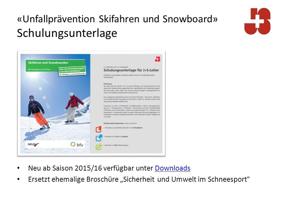 «Unfallprävention Skifahren und Snowboard» Reminder (MF-Thema 2008/2009) Commitments der J+S-Leiter Zur Sicherheit im Schneesport
