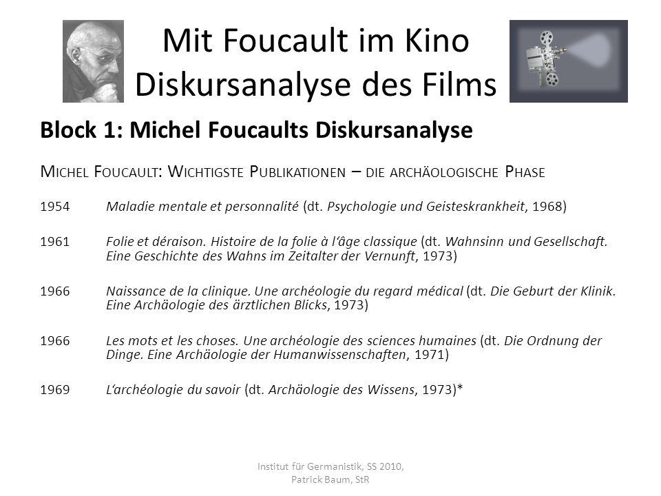 Block 1: Michel Foucaults Diskursanalyse M ICHEL F OUCAULT : W ICHTIGSTE P UBLIKATIONEN – DIE GENEALOGISCHE P HASE 1971Lordre du discours (dt.