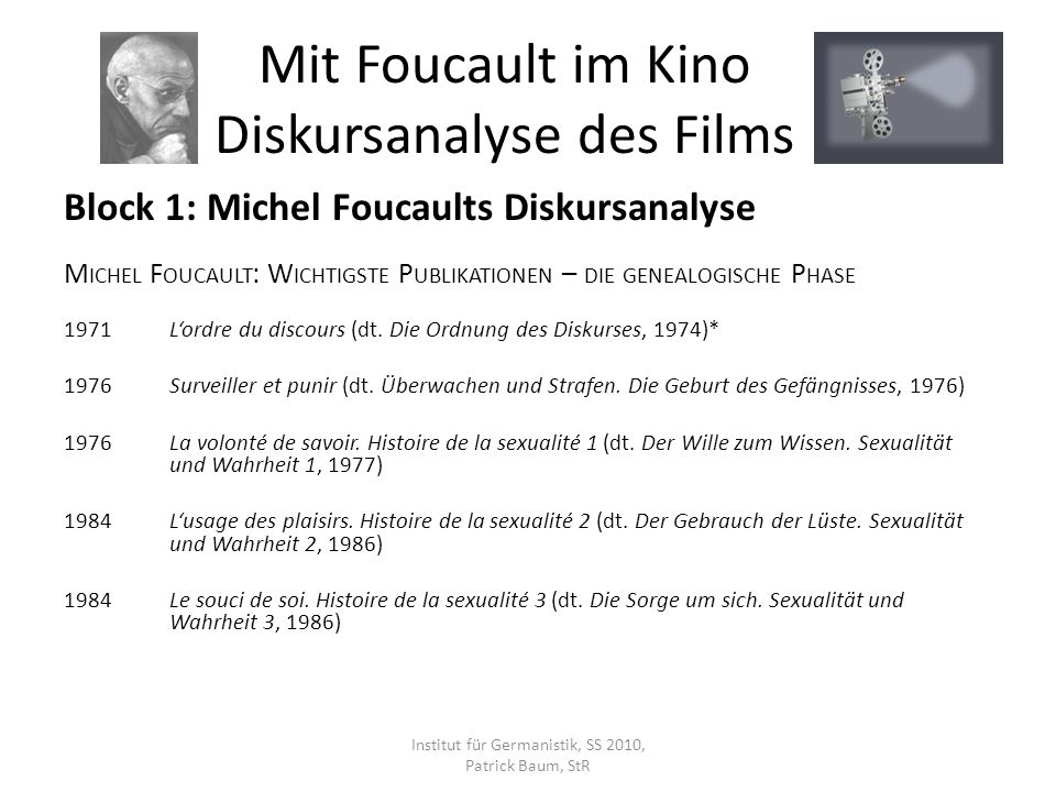 Block 1: Michel Foucaults Diskursanalyse M ICHEL F OUCAULT : W ICHTIGSTE P UBLIKATIONEN – POSTHUM 1999Les anormaux (dt.
