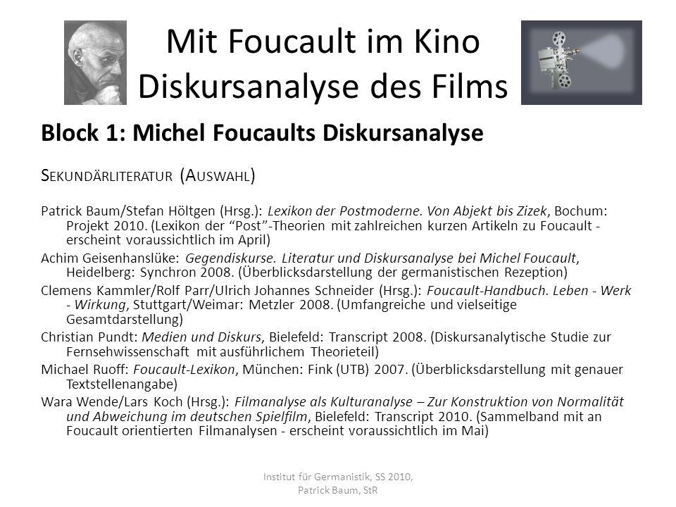 Block 1: Michel Foucaults Diskursanalyse Was ist Diskursanalyse.