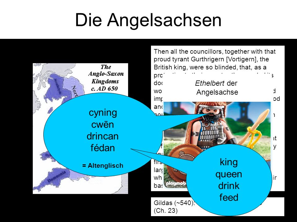 Die Angelsachsen Then all the councillors, together with that proud tyrant Gurthrigern [Vortigern], the British king, were so blinded, that, as a protection to their country, they sealed its doom by inviting in among them (like wolves into the sheep-fold), the fierce and impious Saxons, a race hateful both to God and men, to repel the invasions of the northern nations.