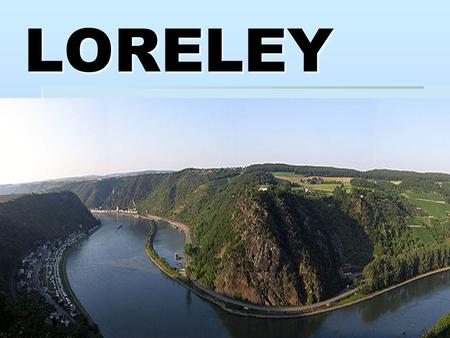 LORELEY.