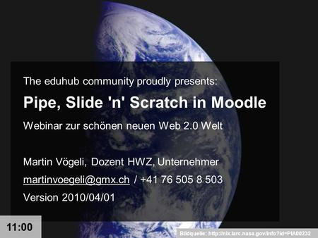 Bildquelle:  The eduhub community proudly presents: Pipe, Slide 'n' Scratch in Moodle Webinar zur schönen neuen.