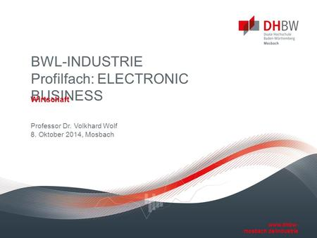 BWL-INDUSTRIE Profilfach: ELECTRONIC BUSINESS