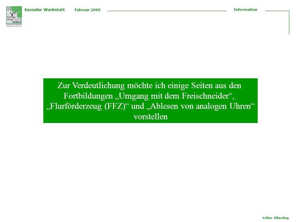 Kasseler Werkstatt Februar 2009 Information Volker Alberding Freischneider (Motorsense)