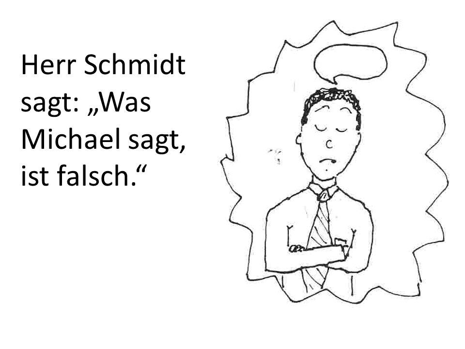 Herr Schmidt bummelt.Sabine läuft zu Herrn Schmidt.
