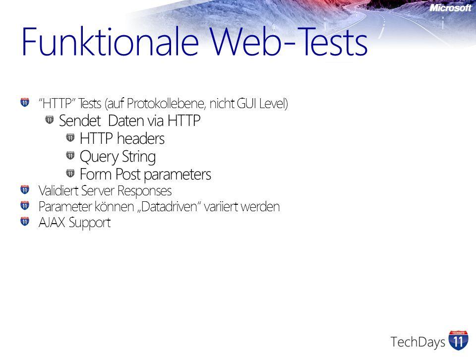 Neue Möglichkeiten Verzweigungen und Schleifen in einem Web Performance Test Excel basiertes Reporting Coded-UI Tests können als Lasttest wiederverwendet werden Integration mit Datenkollektoren ASP.net Profiler Intellitrace