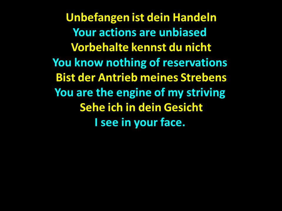 Befreist in mir das starre Denken You set me free from rigid thinking Und löst in mir den tristen Blick Und löst in mir den tristen Blick And release in me the sad look Lässt den Fokus auf dich lenken Let the focus be placed on you Schaue nun zu dir zurück Schaue nun zu dir zurück I look now back at you Mein Stern My star