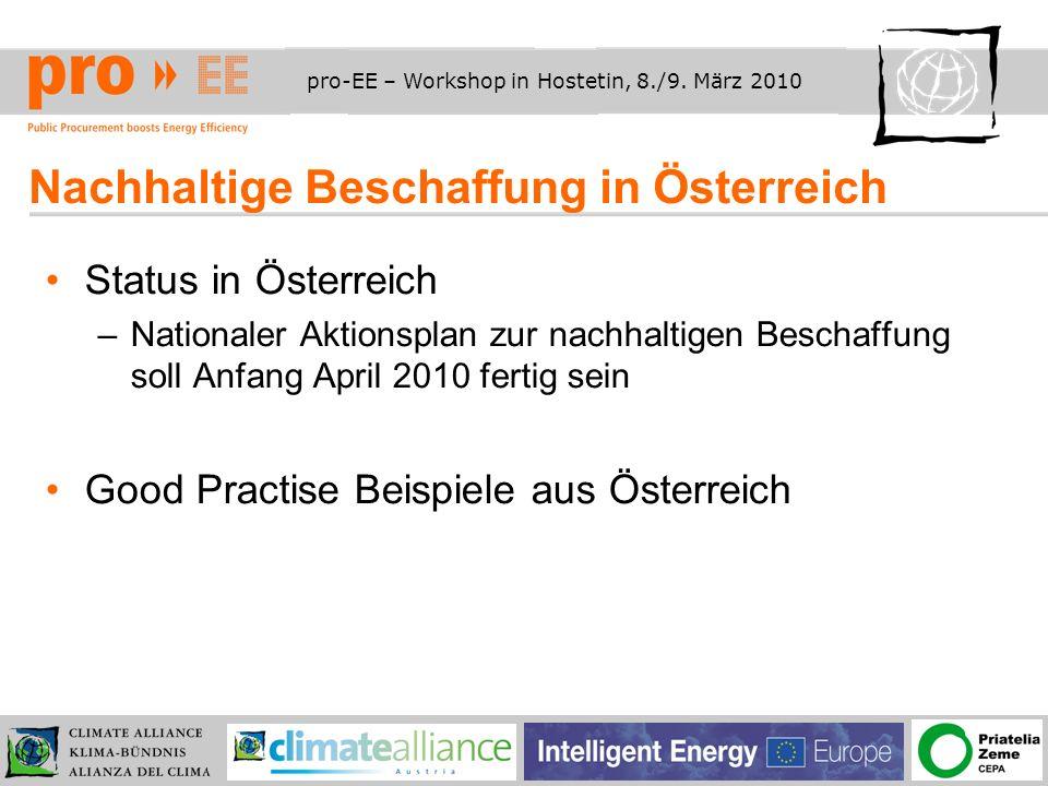 pro-EE – Workshop in Hostetin, 8./9.März 2010 NAP zur öffentlichen Beschaffung in Ö Ziele –1.