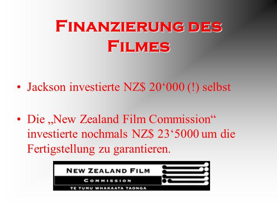 Finanzierung des Filmes Jackson investierte NZ$ 20000 (!) selbst Die New Zealand Film Commission investierte nochmals NZ$ 235000 um die Fertigstellung zu garantieren.