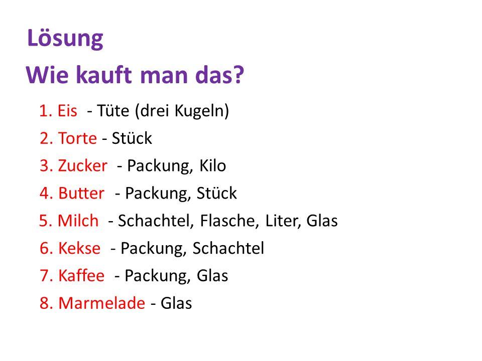 9.Fruchtsaft - Flasche, Schachtel, Liter Wie kauft man das.