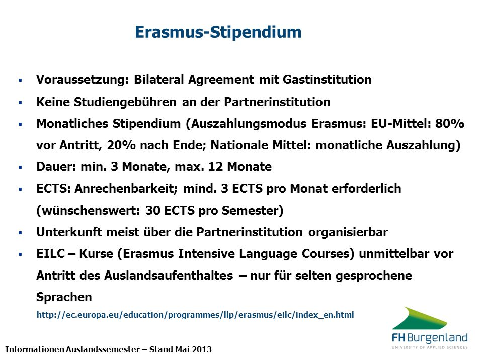 Informationen Auslandssemester – Stand Mai 2013 Wann ins Auslandssemester.