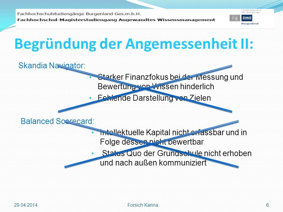 Einführung einer Wissensbilanz: 29.04.2014 Forsich Karina 7 Abbildung 2: Die sechs Schritte zur Wissensbilanz (Brandner, 2006, S.