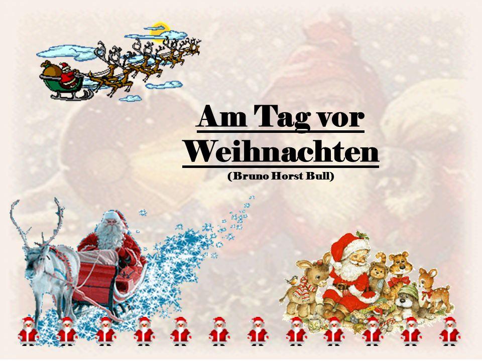 Am Tag vor Weihnachten (Bruno Horst Bull)