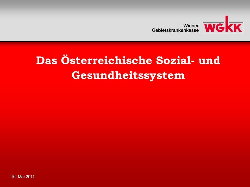 16. Mai 201115 Soziale Sicherheit Quelle: EUROSTAT, 12.05.2011