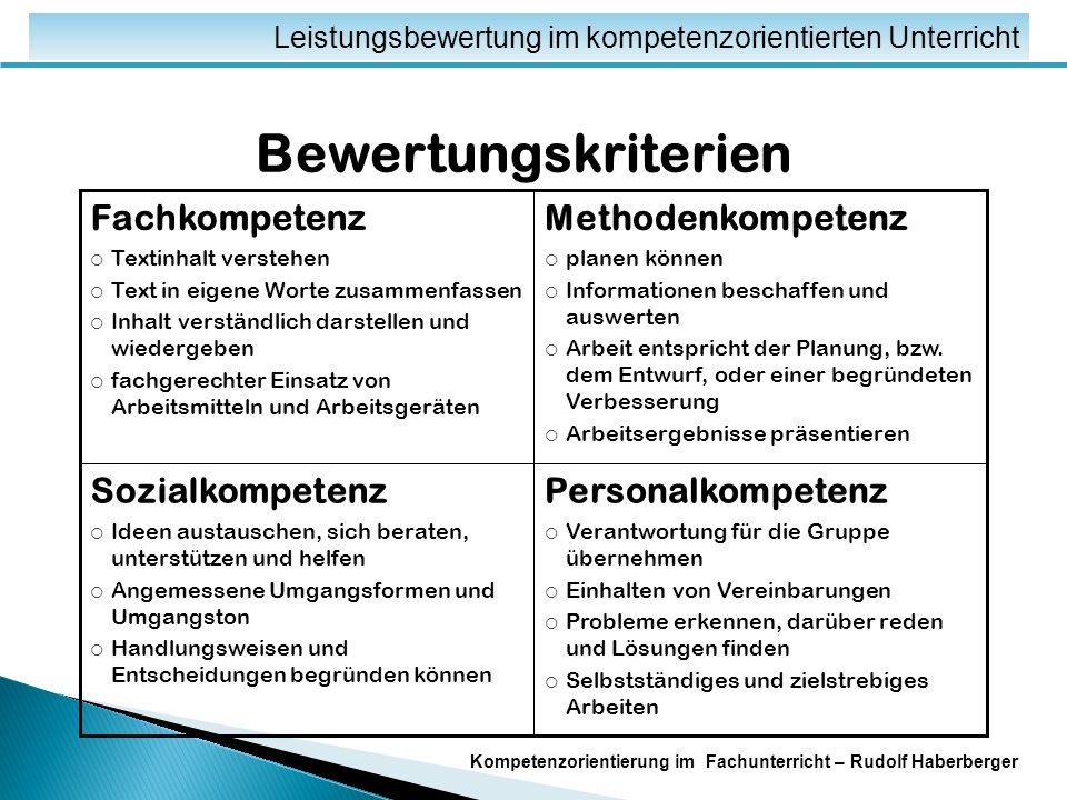 Fachspezifische Unterrichtsmodelle Leistungsbewertung im kompetenzorientierten Unterricht Kompetenzorientierung im Fachunterricht – Rudolf Haberberger Kompetenzraster für z.