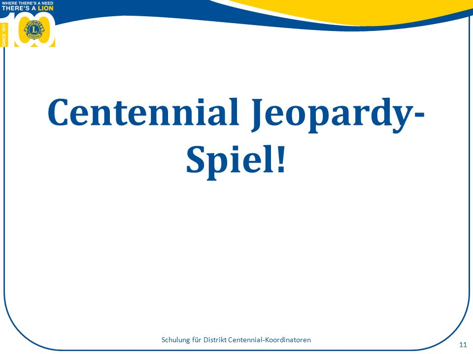 12 Centennial Service Challenge Schulung für Distrikt Centennial-Koordinatoren