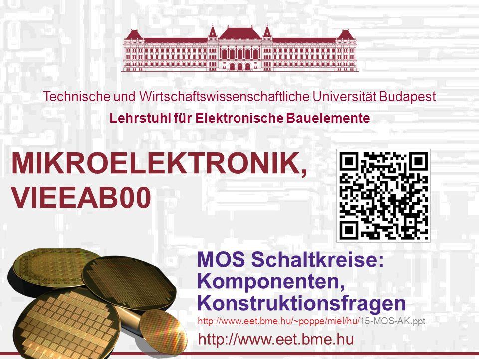 Budapesti Műszaki és Gazdaságtudomanyi Egyetem Elektronikus Eszközök Tanszéke 2009-11-10 MOS áramkörök © Poppe András & Székely Vladimír, BME-EET 2008 2 Untersuchte Abstraktionsebene SYSTEM BLOCK (MODULE) + GATTER (GATE) SCHALTKREIS (CIRCUIT) n+ SD G BAUSTEIN (DEVICE) V out V in