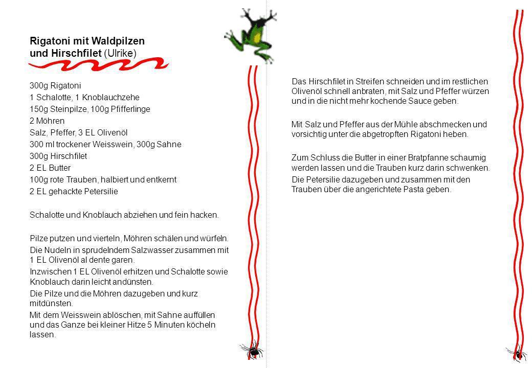 Rigatoni mit Waldpilzen und Hirschfilet (Ulrike)