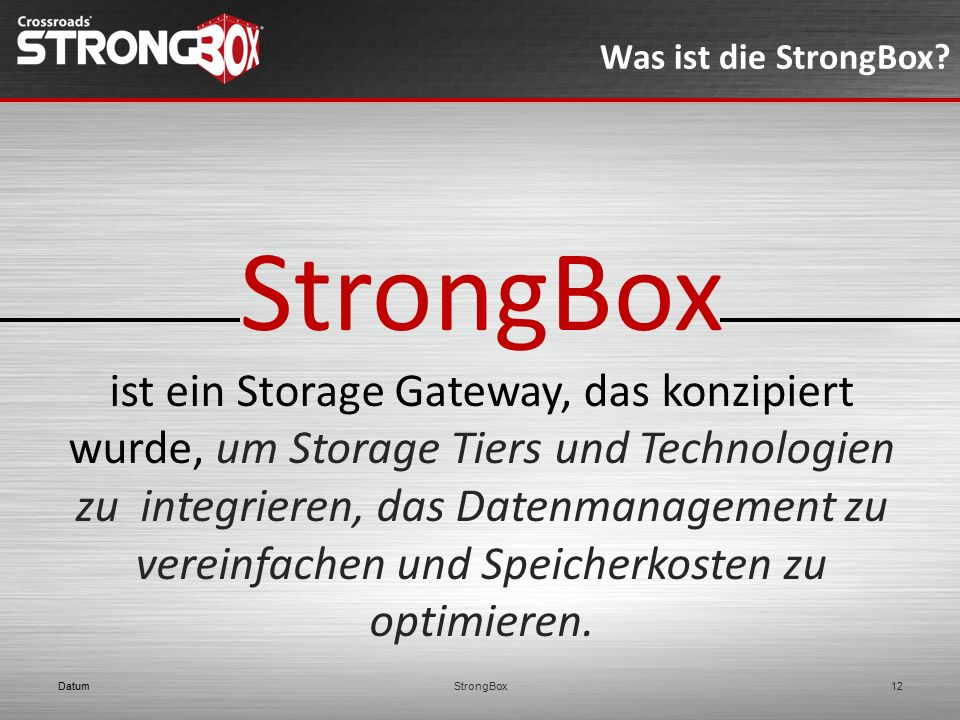 Was ist die StrongBox StrongBox.