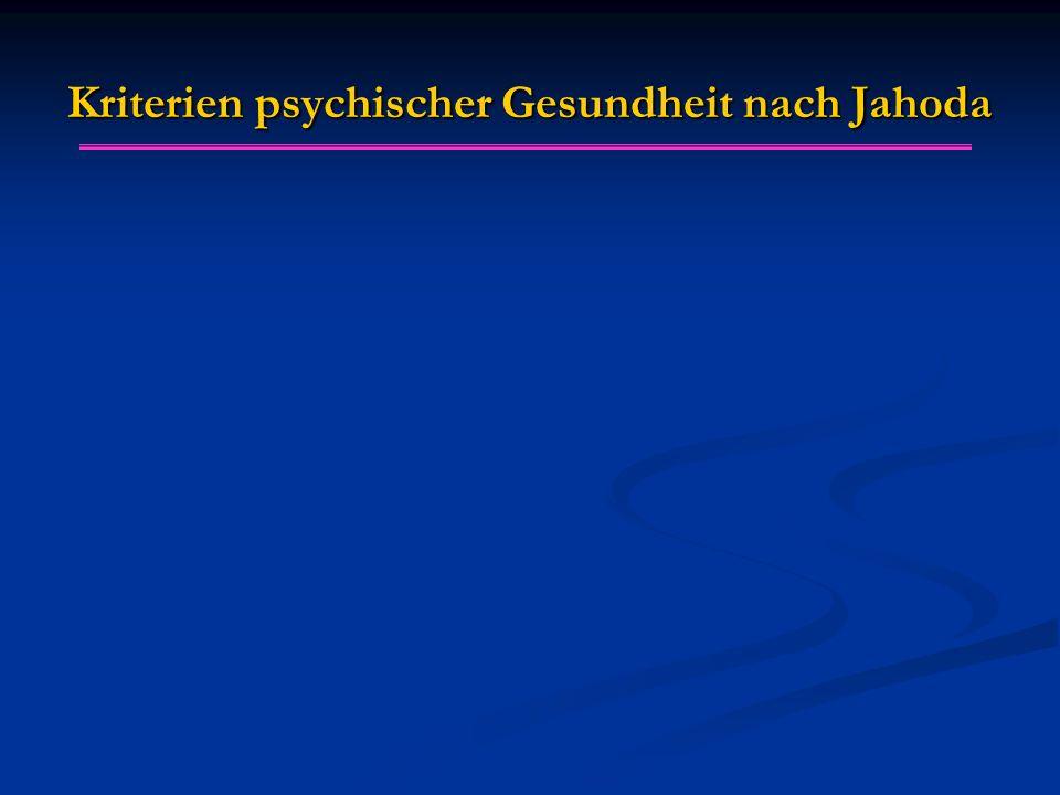 Kriterien psychischer Gesundheit nach Jahoda