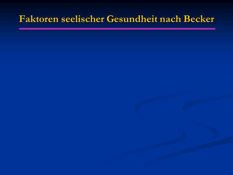 Faktoren seelischer Gesundheit nach Becker