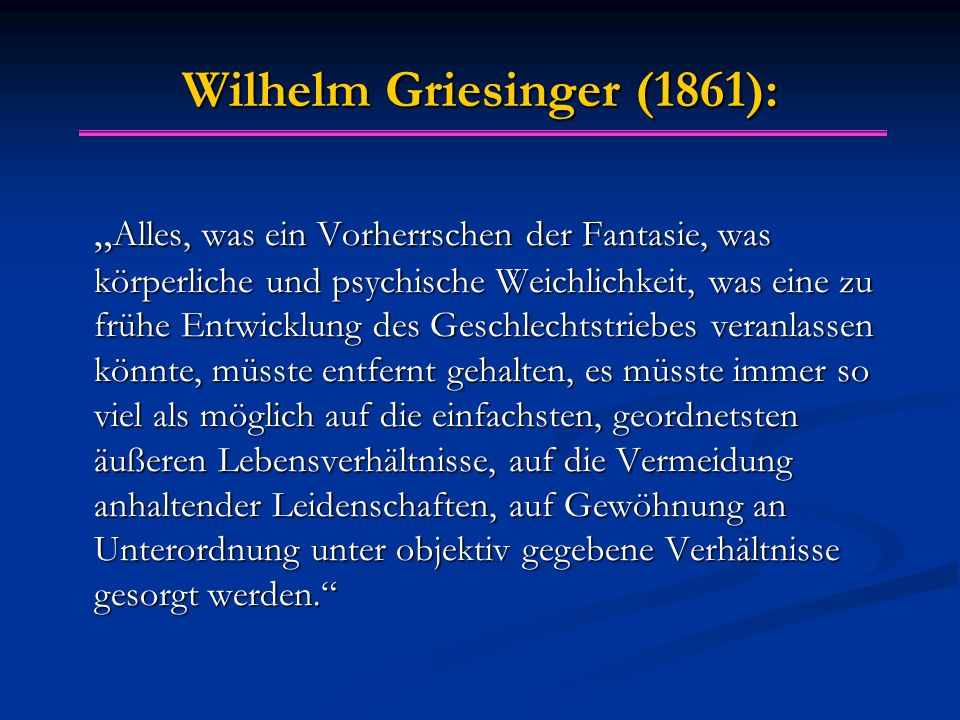 Wilhelm Griesinger (1861):