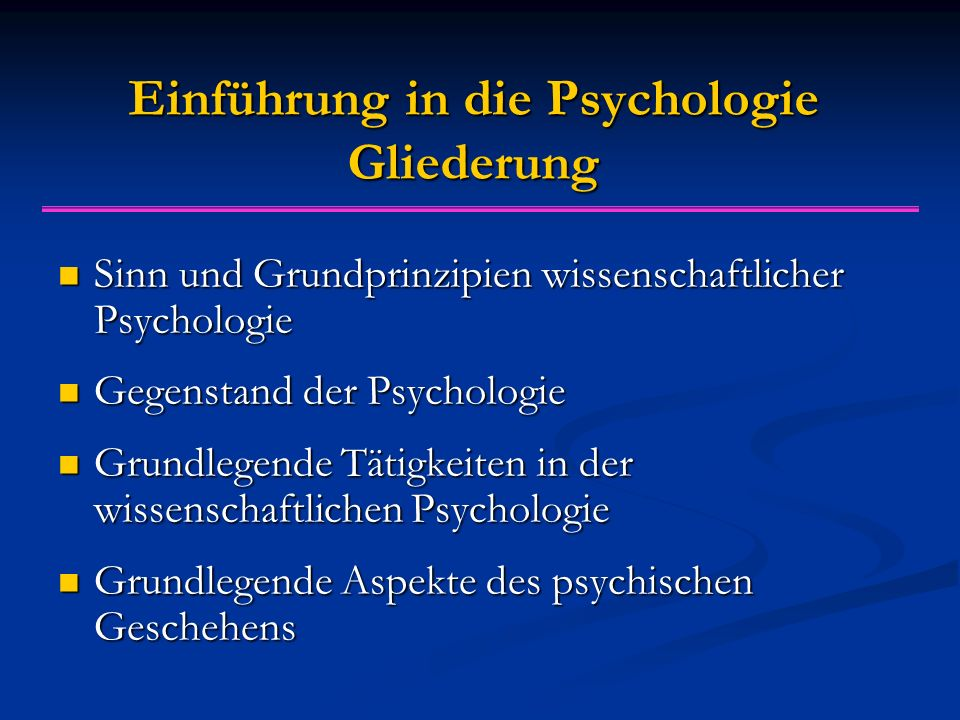 Einführung in die Psychologie Gliederung