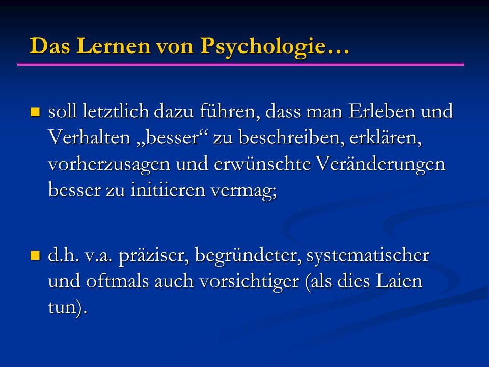 Das Lernen von Psychologie…