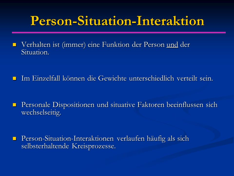 Person-Situation-Interaktion