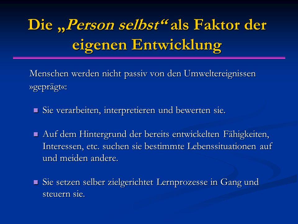 """Die """"Person selbst als Faktor der eigenen Entwicklung"""