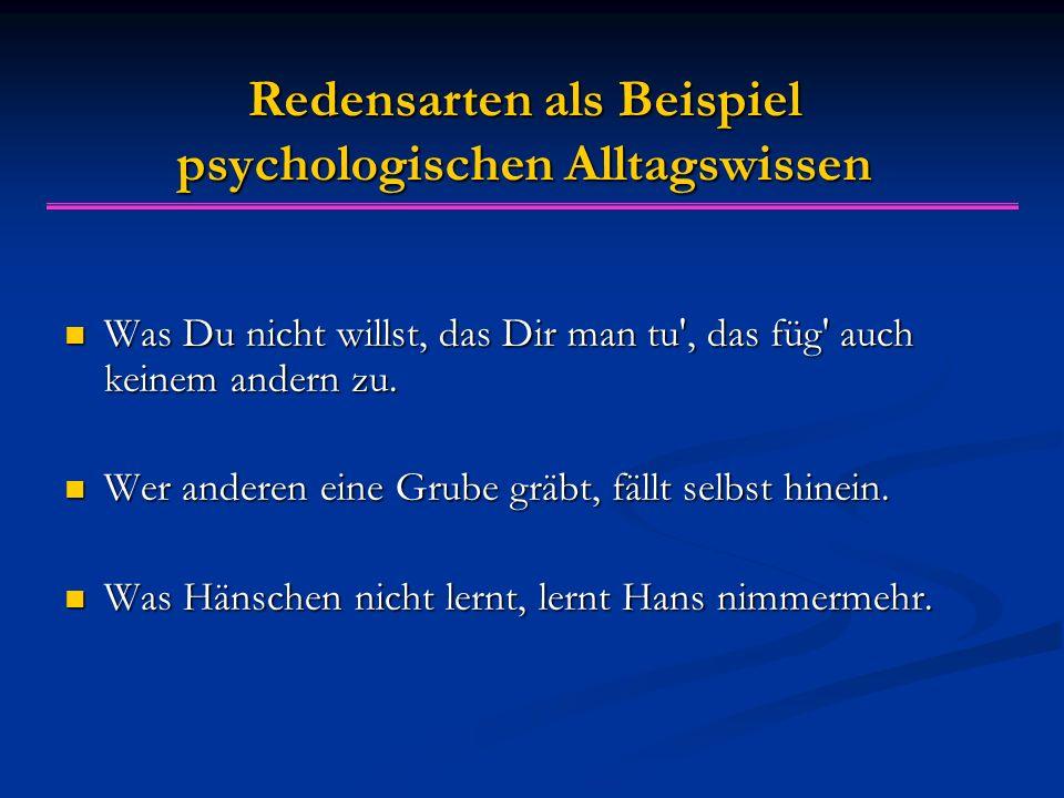 Redensarten als Beispiel psychologischen Alltagswissen