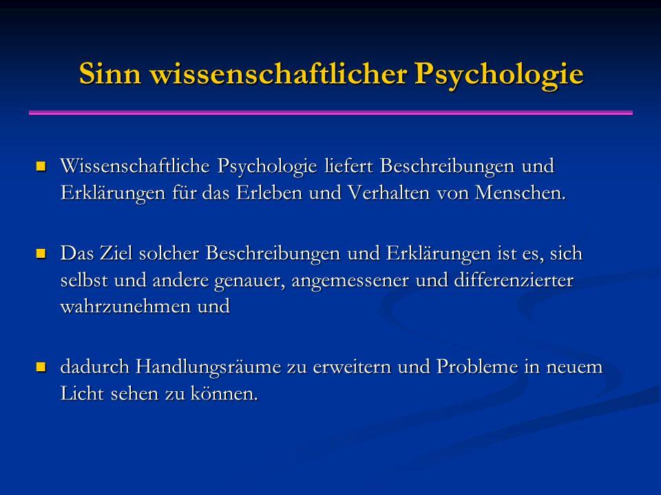 Sinn wissenschaftlicher Psychologie