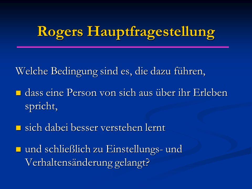 Rogers Hauptfragestellung