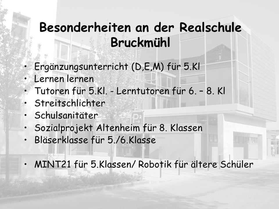 Besonderheiten an der Realschule Bruckmühl