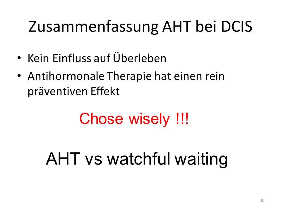 Zusammenfassung AHT bei DCIS