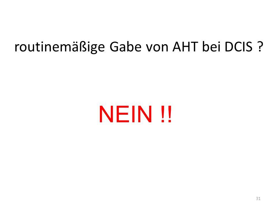 routinemäßige Gabe von AHT bei DCIS