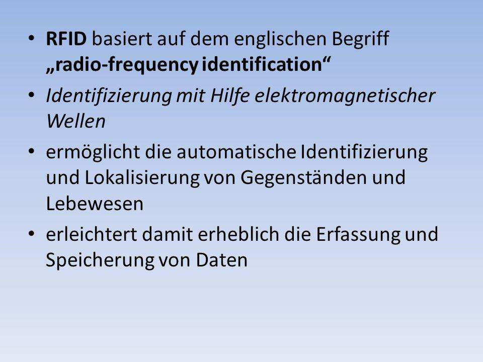 """RFID basiert auf dem englischen Begriff """"radio-frequency identification"""